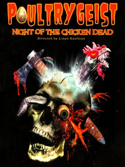 The Guilty Pleasures Podcast  – Poultrygeist: Night of the Chicken Dead (2006)