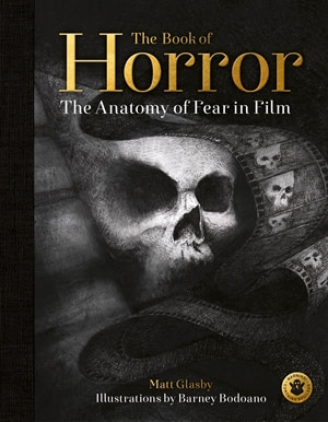 Matt Glasby Interview – Book of Horror – Scariest Movies Ever!