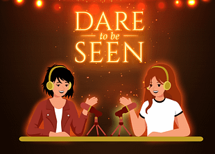 dare to be seen podcast logo